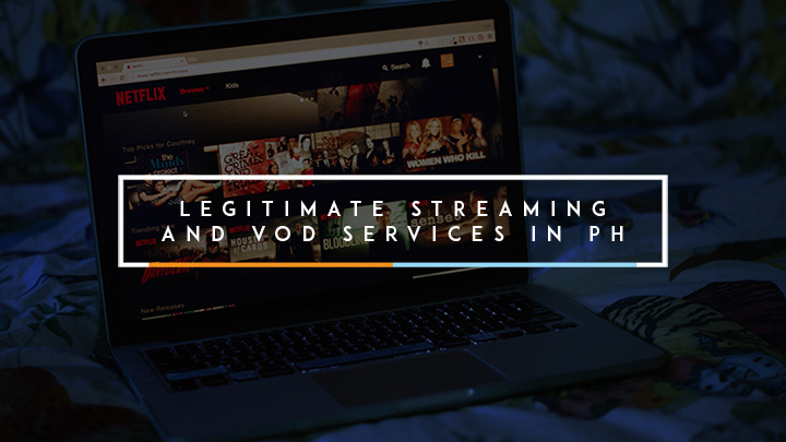 Legitimate Streaming and VOD Services in PH - YugaTech