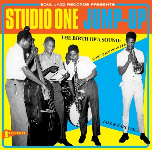 THE BIRTH OF A SOUND : JUMP UP JAMAICAN R & B, JAZZ AND EARLY SKA