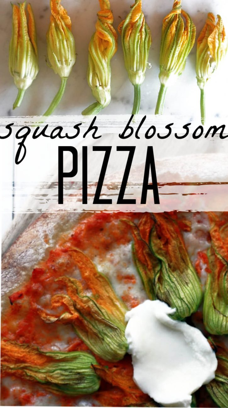 How to make a squash blossom pizza with zucchini flowers.