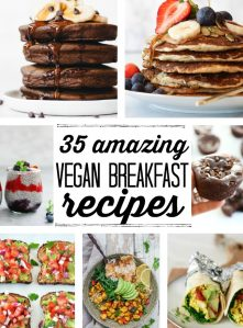 A collage of beautiful photos of the best vegan breakfast recipes.