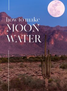 """A desert scene with a full moon at the top right. Text overlay reads """"how to make moon water"""""""