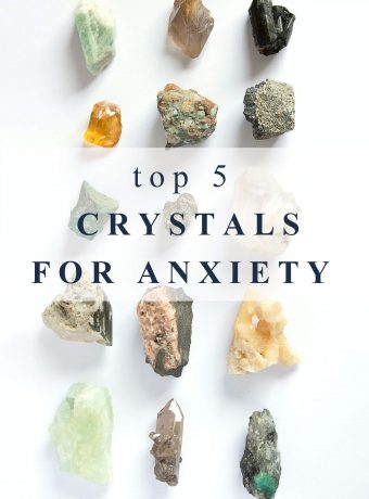 """Crystals on a white background with text overlay that reads, """"top 5 crystals for anxiety"""""""