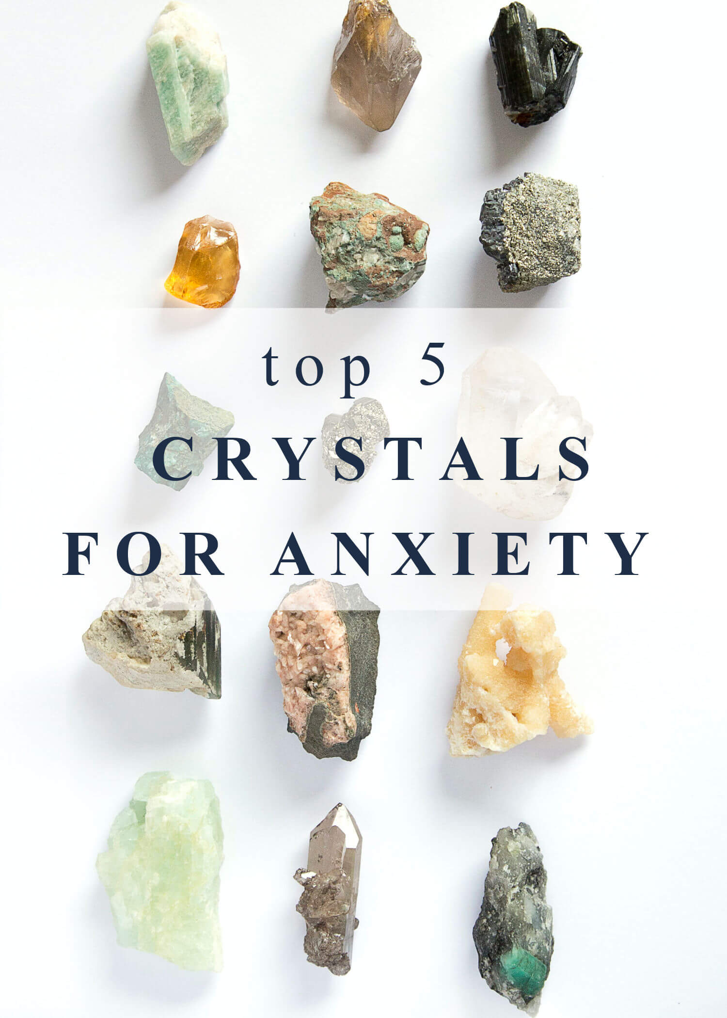 """Healing crystals on a white background with text overlay that reads, """"top 5 crystals for anxiety"""""""