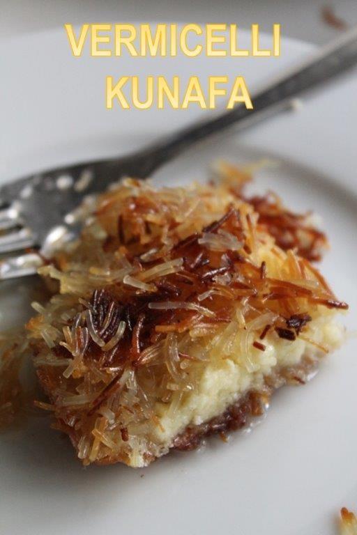 Vermicelli Kunafa