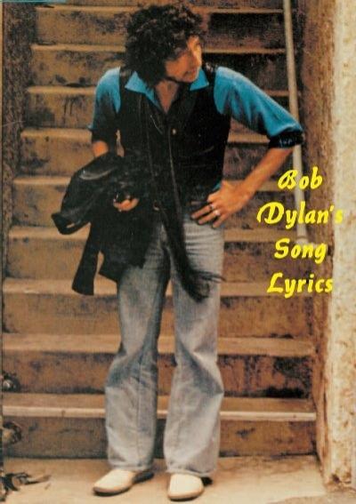 Bob Dylan S Song Lyrics One World Net