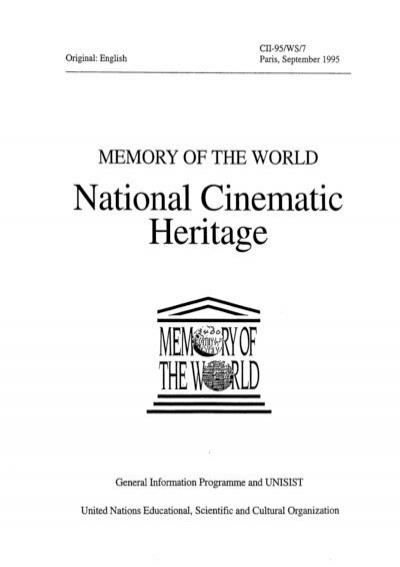 Memory Of The World National Cinematic Heritage Unesdoc Unesco