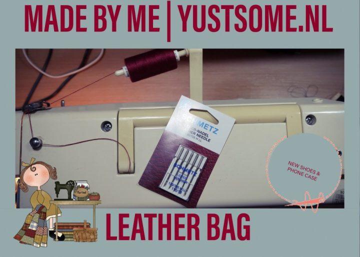 Leather, bag, made by me, ellie goulding, van haren, boots, case 24, telefoonhoesje, tas, handgemaakt, fournituren, leer, yustsome, fashion, blog