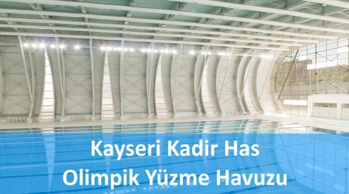 Kayseri Kadir Has Olimpik Yüzme Havuzu