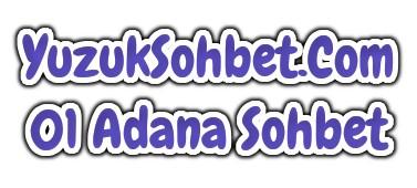 01 Adana Sohbet