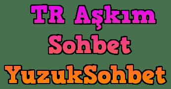 TR Aşkım Sohbet