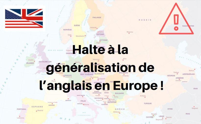 Halte à la généralisation de l'anglais en Europe !