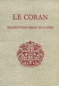 Le Coran traduction de Régis Blachère