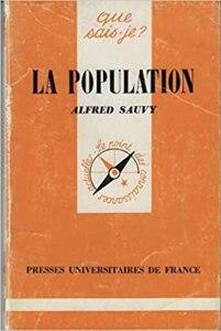 Que sais-je : La démographie par Alfred Sauvy