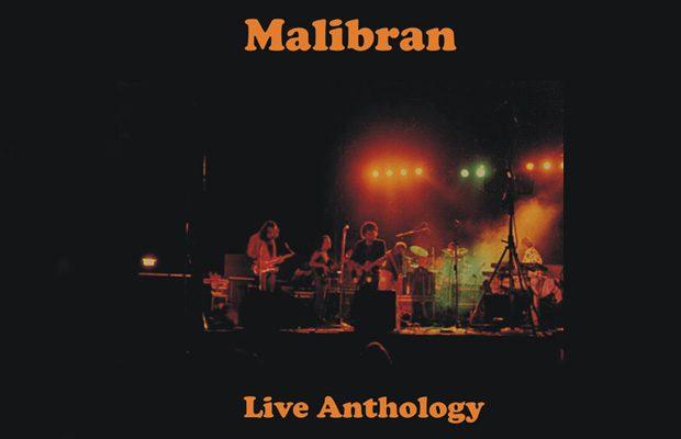 Live Anthology, il decimo disco dei Malibran