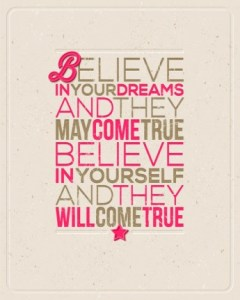 believe in your dreams coaching