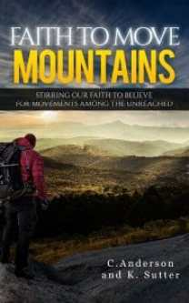 Faith to Move Mountains-Field Workers Version