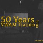 50th of YWAM Training – EVENT RECAP