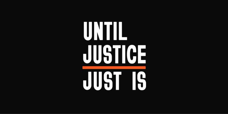 Until Justice Just Is logo on black background