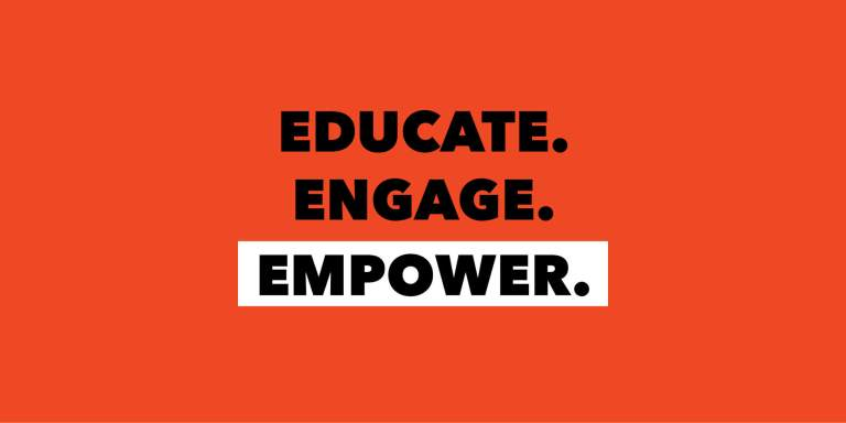 "The words ""EDUCATE. ENGAGE. EMPOWER."" in black text on orange background"