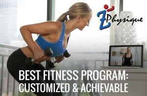 Best Fitness Program: Customized & Achievable