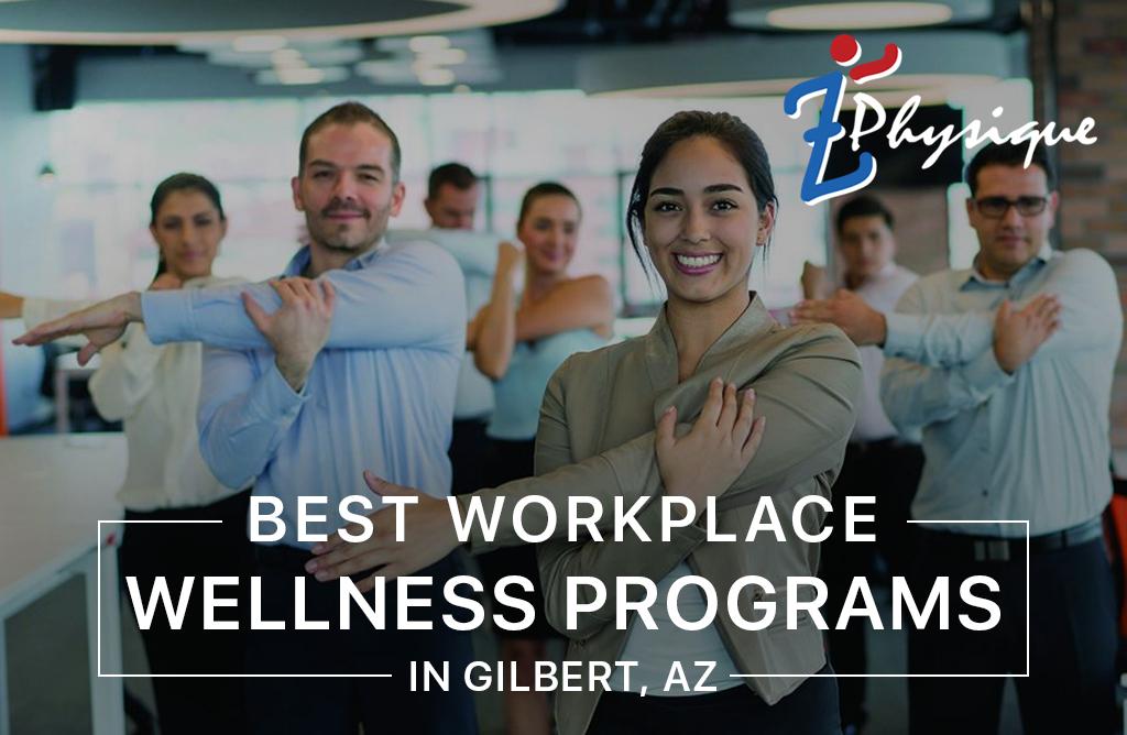 best workplace wellness programs in gilbert az