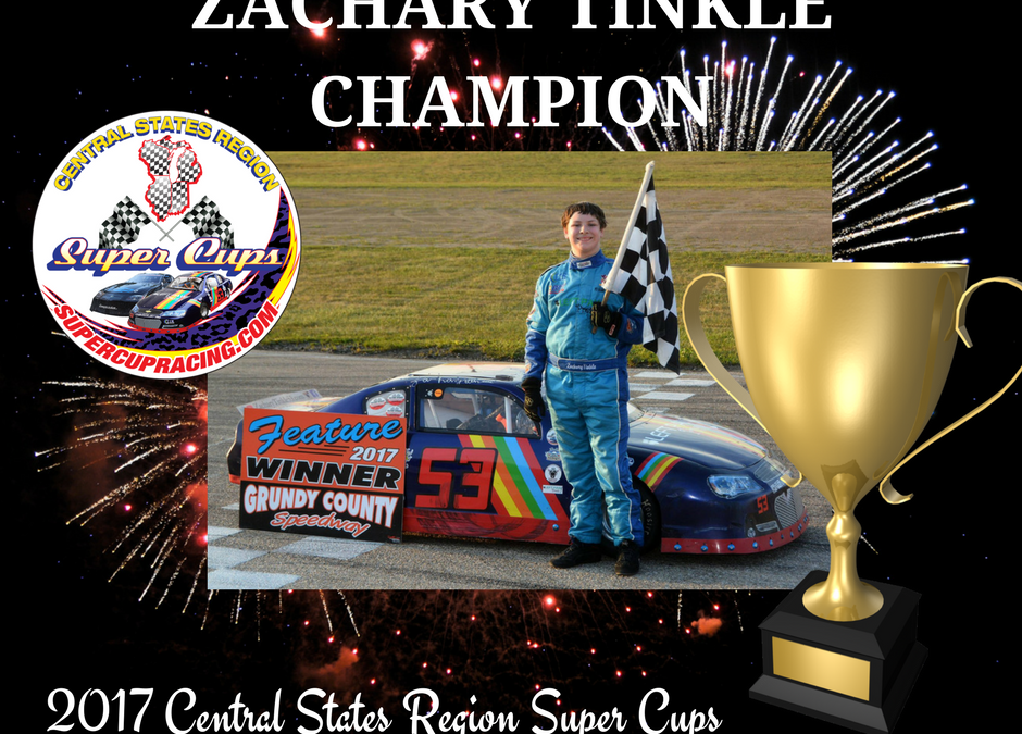 Zachary Tinkle: 2017 Central States Region Super Cups Champion & Top Qualifier