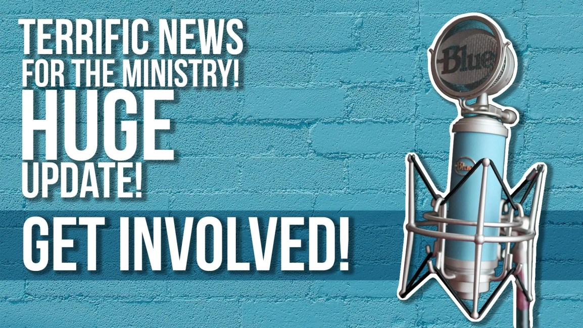 TERRIFIC NEWS for the Ministry! Huge Update! Get Involved! - Zach Drew Show