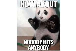 Nobody Hits Anybody