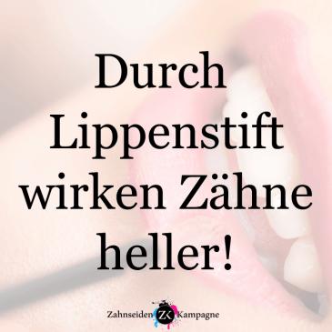 Lippenstift macht Zähne heller!