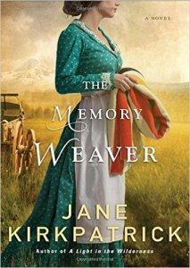Memory Weaver by Jane Kirkpatrick _ Zainey Laney