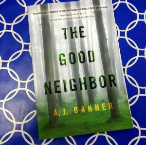 The Good Neighbor by AJ Banner _ Zainey Laney