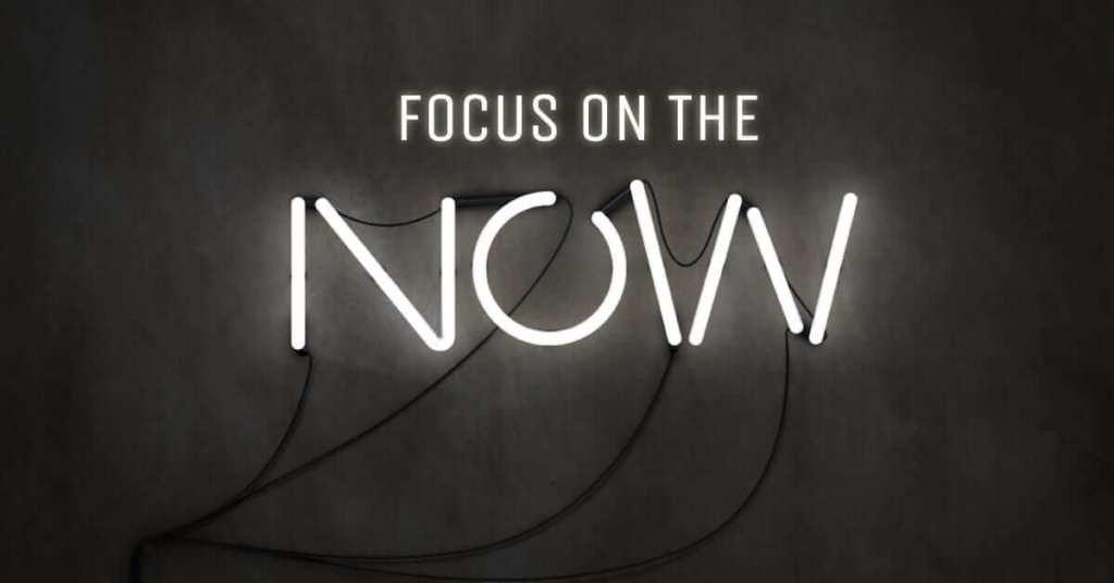 fokus pada masa sekarang