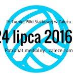 _IV Turniej Piłki Siatkowej w Załężu