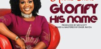 Glorify His Name