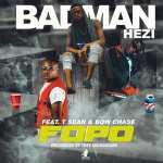 """Badman Hezi Ft. T-sean & Bow Chase – """"Fopo"""""""