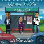 DJ Sean Marlon Ft. Yo Maps & Scott – Waiting For You