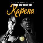 Mane Boy Ft. Chef 187 – Kapena