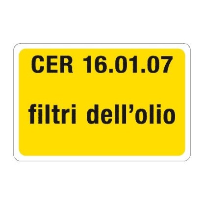 Targa CER 16.01.07 FILTRI DELL'OLIO