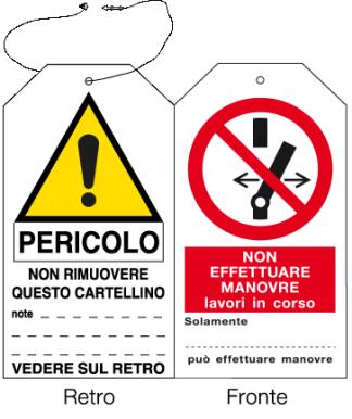 Cartellino di avvertimento: NON EFFETTUARE MANOVRE lavori in corso