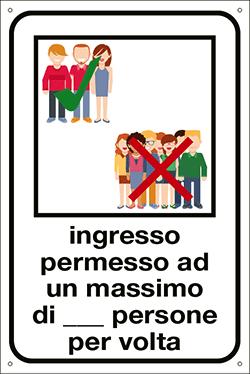 Targa: INGRESSO PERMESSO AD UN MASSIMO DI PERSONE PER VOLTA art. 35332