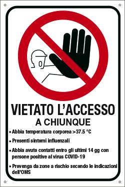 Targa: VIETATO L'ACCESSO A CHIUNQUE art. 35349