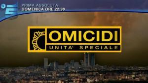 Omicidi – unita' speciale stasera in tv