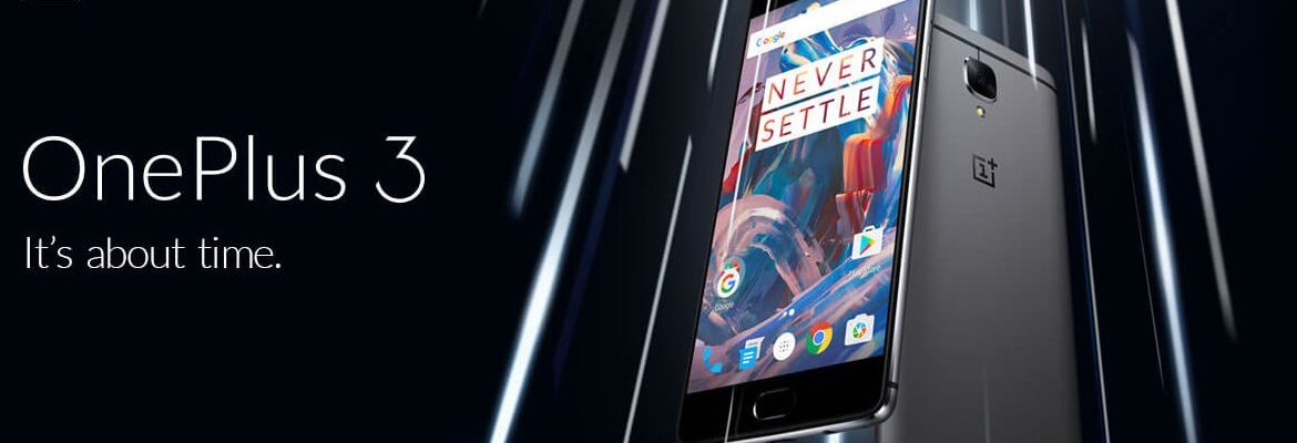 Rumour: Ending of OnePlus 3 & Incoming of OnePlus 3 Plus
