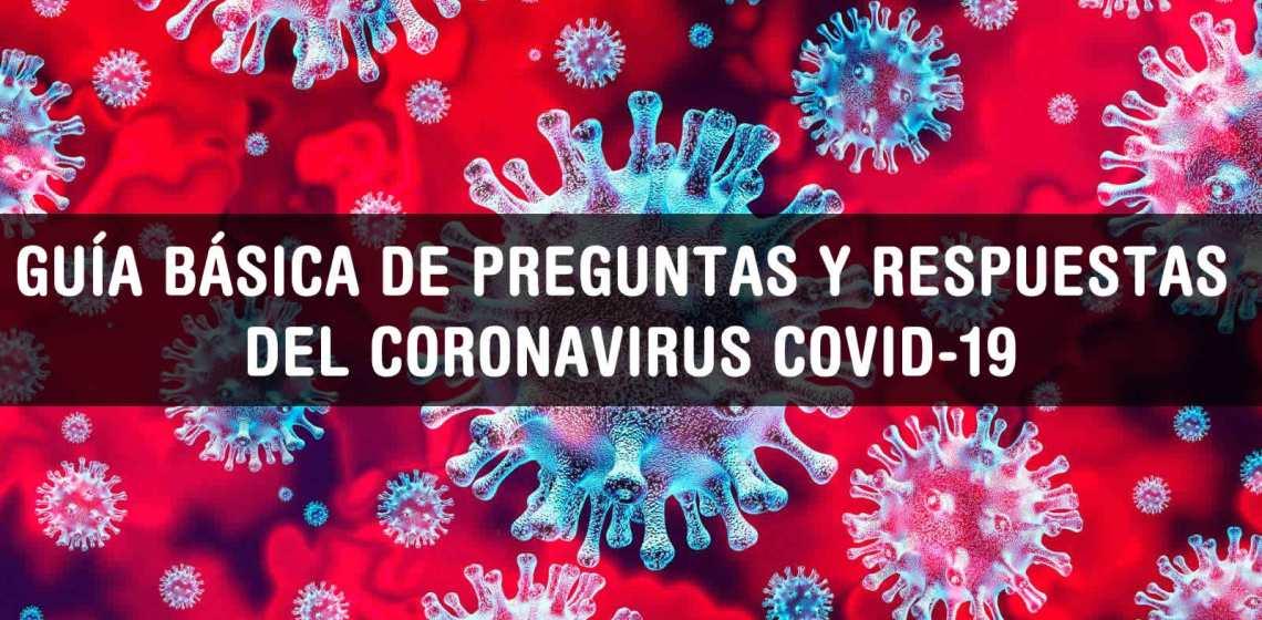 Guía básica de preguntas y respuestas del coronavirus covid-19