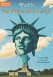 {What Is the Statue of Liberty?: Joan Holub}