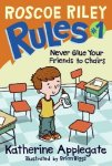 {Never Glue Your Friends to Chairs: Katherine Applegate}