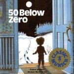 {50 Below Zero: Robert N. Munsch}