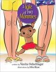 {A Tale of Two Mommies: Vanita Oelschlager}
