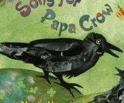 {Song for Papa Crow: Marit Menzin}