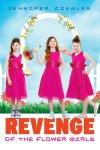 {Revenge of the Flower Girls: Jennifer Ziegler}